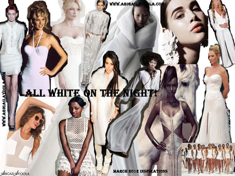 ALL WHITE ON THE NIGHT MARCH MOOD BOARD