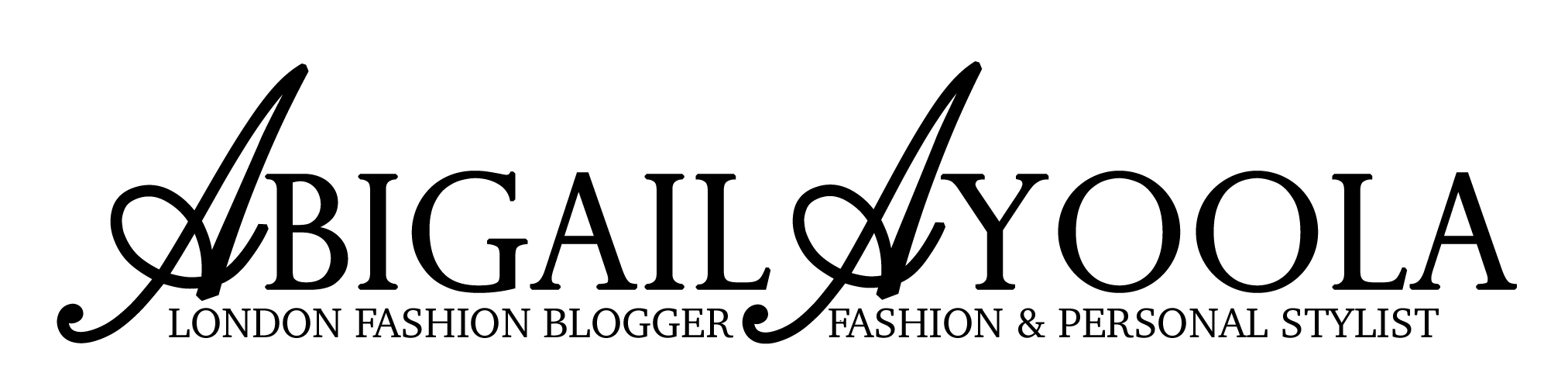 Stylist & Fashion Blog By Abigail Ayoola